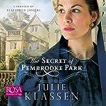The Secret of Pembrooke Park | Julie Klassen