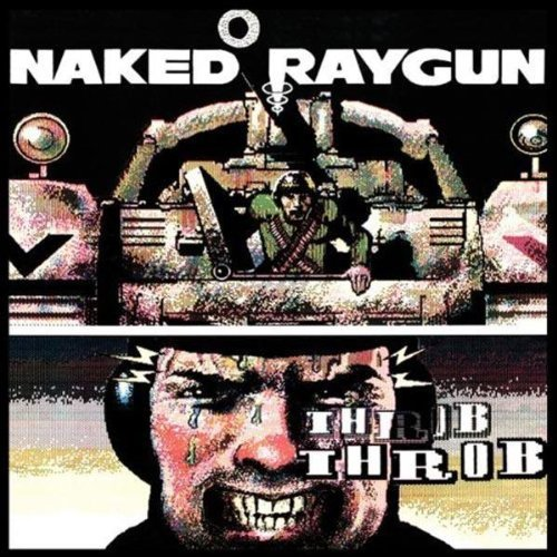 Original album cover of Throb Throb by Naked Raygun