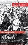 La bataille de Poitiers: Charles Mart...