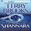The Elves of Cintra: Genesis of Shannara, Book 2 Audiobook by Terry Brooks Narrated by Phil Gigante