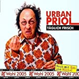 """T�glich Frisch,Update zur Wahvon """"Urban Priol"""""""