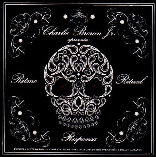 Charlie Brown Jr. - Ritmo, Ritual e Responsa - Zortam Music