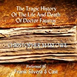 The Tragic History of the Life and Death of Dr. Faustus | Christopher Marlowe