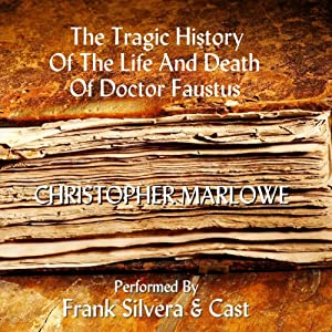 The Tragic History of the Life and Death of Dr. Faustus Audiobook