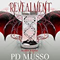 Revealment: Blood Badge, Book 2 Audiobook by P.D. Musso Narrated by Caprisha Page
