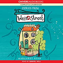 Stories from Weird Street (       UNABRIDGED) by Margaret Ryan Narrated by Daniel Hill