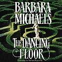 The Dancing Floor Audiobook by Barbara Michaels Narrated by Barbara Rosenblat