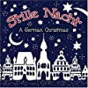 Stille Nacht - A German Christmas
