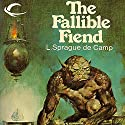 The Fallible Fiend Audiobook by L. Sprague de Camp Narrated by Nick Thurston