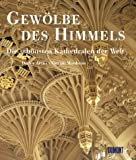 img - for Gewolbe Des Himmels: Die Schonsten Kirchen Und Kathedralen book / textbook / text book