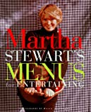 : Martha Stewart's Menus for Entertaining