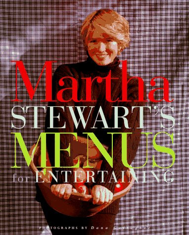 Martha Stewarts Menus for Entertaining, MARTHA STEWART, DANA GALLAGHER