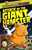 img - for Monstrous Stories: Attack of the Giant Hamster (Dr. Roach's Monstrous Stories) book / textbook / text book