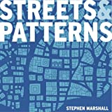 cover of Streets and Patterns: The Structure of Urban Geometry