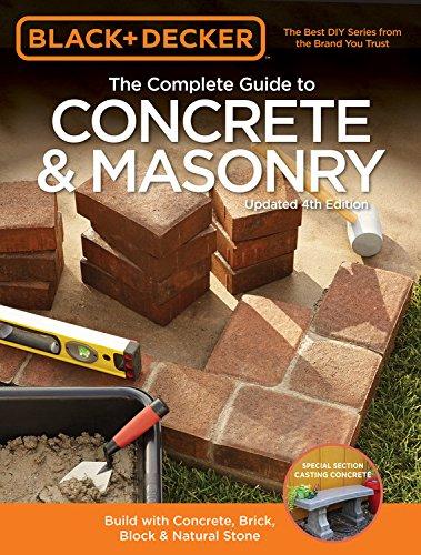 black-decker-the-complete-guide-to-concrete-masonry-4th-edition-build-with-concrete-brick-block-natu