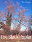 The Black Poplar: Ecology, History an...