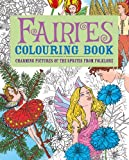 Fairies Colouring Book: Charming Pictures of the Sprites from Folklore (Adult Colouring Books)