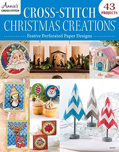 Cross-Stitch Christmas Creations: Festive Perforated Paper D