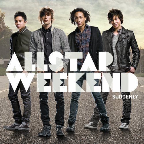 Suddenly by Allstar Weekend