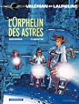Val�rian - tome 17 - L'orphelin des a...