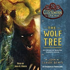 The Wolf Tree Audiobook