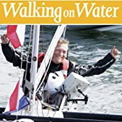 Walking on Water: A Voyage Around Britain and Through Life | [Geoff Holt]