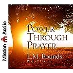 Power Through Prayer | E.M. Bounds