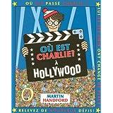 O� est Charlie ? : A Hollywood (mini)par Martin HANDFORD