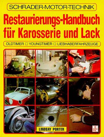 Restaurierungs-Handbuch für Karosserie und Lack.