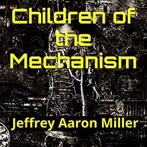 Children of the Mechanism Audiobook