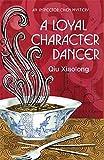 Qiu Xiaolong A Loyal Character Dancer (Inspector Chen Cao)