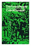 The forest people (The Natural History Library) (0671201530) by Turnbull, Colin M
