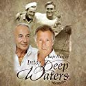 Into Deep Waters (       UNABRIDGED) by Kaje Harper Narrated by Kaleo Griffith