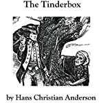 The Tinderbox: Hans Christian Anderson | Hans Christian Anderson