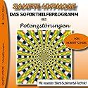 Das Soforthilfeprogramm bei Potenzstörungen (Sanfte Hypnose) Hörbuch von Hubert Scharl Gesprochen von: Hubert Scharl