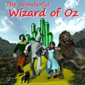 The Wonderful Wizard of Oz | L. Frank Baum