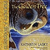 The Golden Tree: Guardians of Ga'hoole, Book 12 | Kathryn Lasky