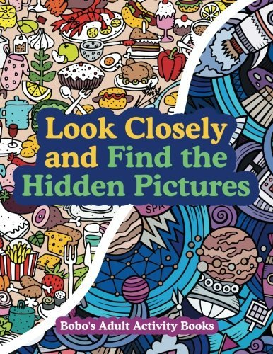 Look Closely and Find the Hidden Pictures