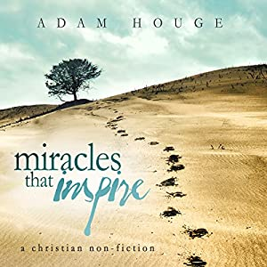 Miracles That Inspire Audiobook