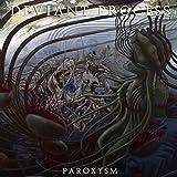 Songtexte von Deviant Process - Paroxysm