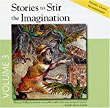 Stories to Stir the Imagination, Album #3: 1-Pandora's Box, 2-The Fisherman And His Wife, 3-The Boy Who Cried Wolf, 4-The Nutcracker And The Mouse King