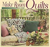 Make Room for Quilts: Beautiful Decorating Ideas from Nancy J. Martin (1564770478) by Martin, Nancy J.