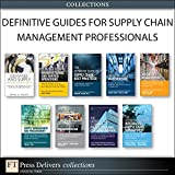 img - for Defintive Guides for Supply Chain Management Professionals (Collection) book / textbook / text book