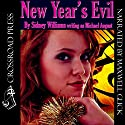 New Year's Evil Audiobook by Sidney Williams, Michael August Narrated by Maxwell Glick