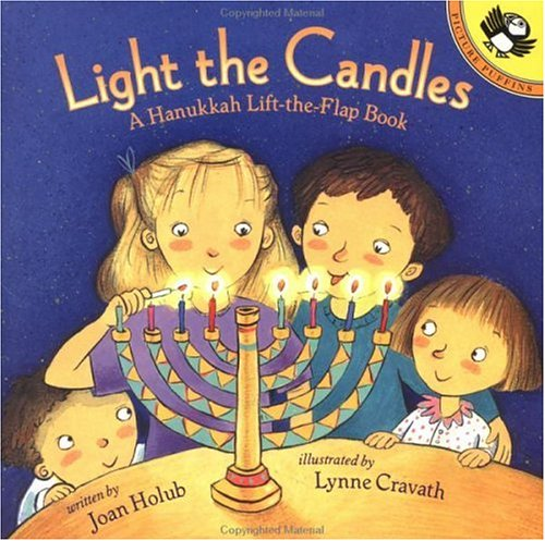 Light the Candles: A Hanukkah Lift-the-Flap Book (Picture Puffins)