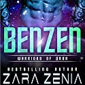 Benzen: Warriors of Orba, Book 1 Audiobook by Zara Zenia Narrated by Sierra Kline
