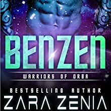 Benzen: Warriors of Orba, Book 1 Audiobook by Zara Zenia Narrated by Sierra Kline