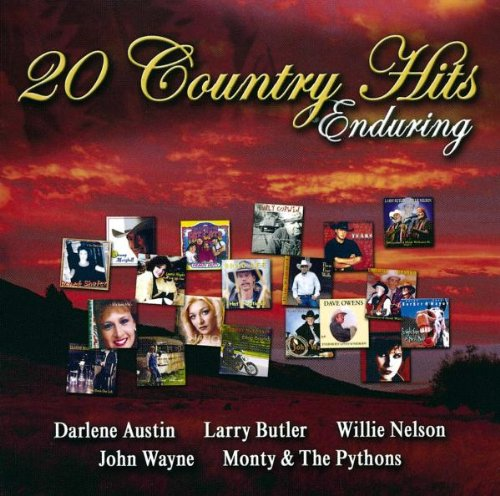 Enduring - 20 Country Hits (Darlene Austin, Larry Butler Willie Nelson, John Wayne a.m.m.) by Various, Sonny Marshall, Candee Land, Laurie Hayes and René Shafer