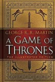 img - for A Game of Thrones: The Illustrated Edition: A Song of Ice and Fire: Book One book / textbook / text book