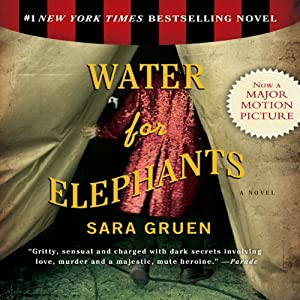 Water for Elephants Part 1 | [Sara Gruen]